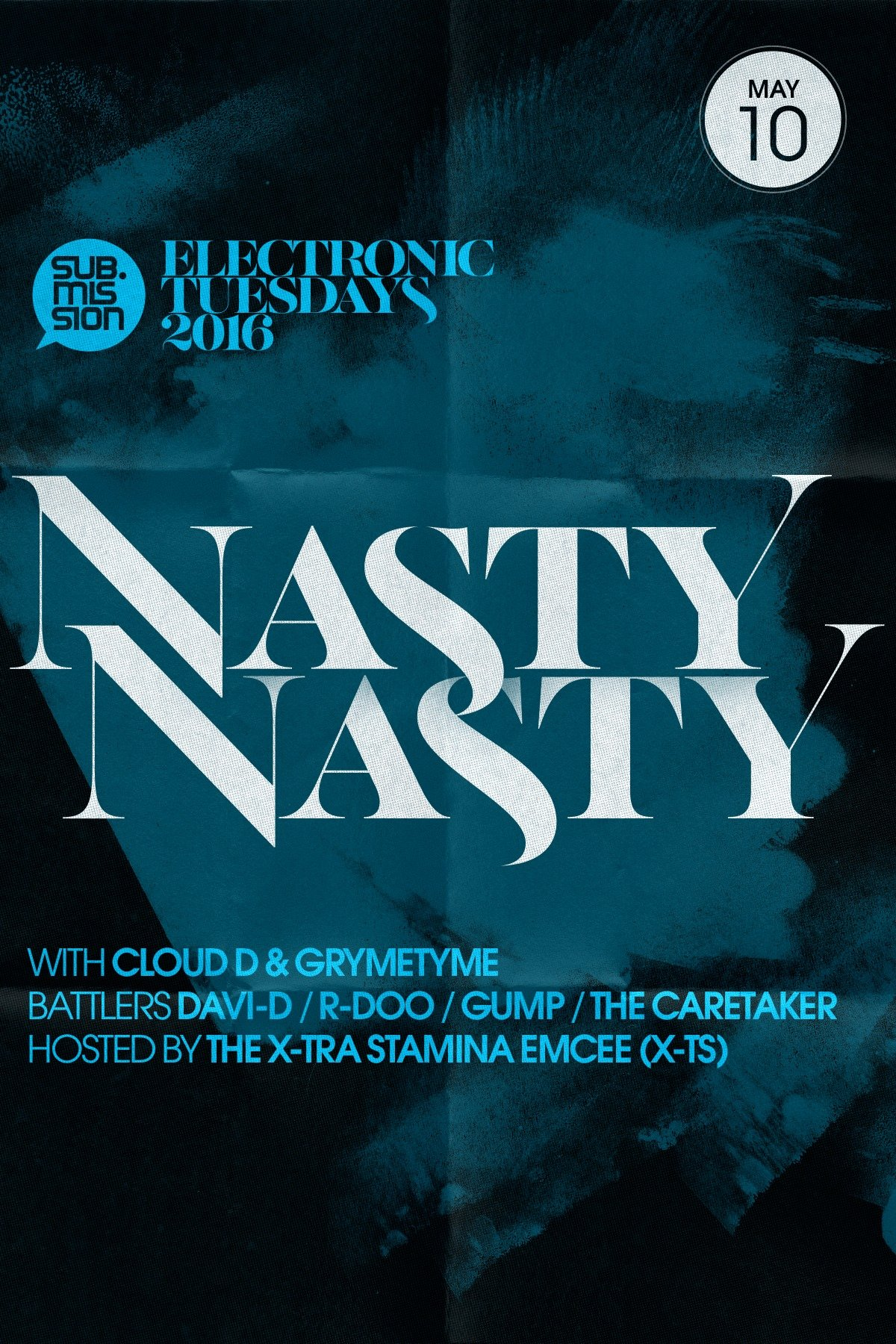 Cloud-D With Nasty Nasty At Cervantes May 10th Hosted By Sub.Mission (DENVER)