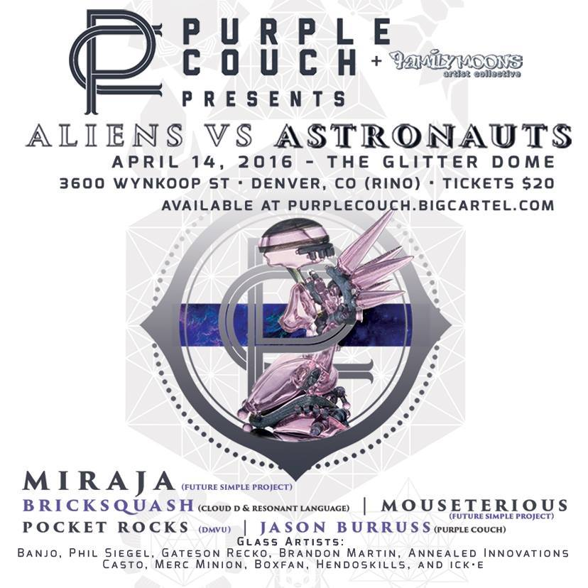 Purple Couch & Family Moons Present Aliens Vs Astronauts (Denver, April 14th)
