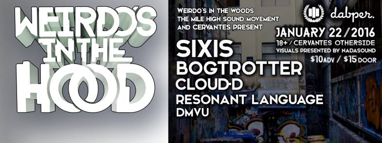Cloud-D & DMVU At Cervantes Other Side January 22nd